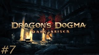 GREATSWORD WARRIOR!! Dragons Dogma Dark Arisen Part 7