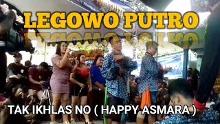 Download Legowo Putro mbois Tak ikhlasno (happy asmara) live sambijajar Kertosono 1/2/2020