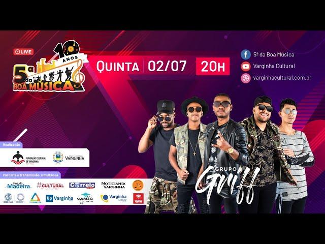 Grupo Griff - Live 5ª da Boa Música