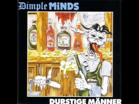 Dimple Minds - Durstige Männer