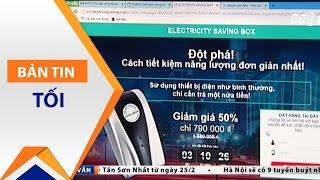 Electricity Saving Box có tiết kiệm 50% điện năng? | VTC
