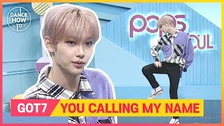 [Pops in Seoul] Felix's Dance How To! GOT7(갓세븐)'s You Calling My Name(니가 부르는 나의 이름)
