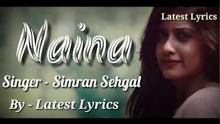 Naina - Simran Sehgal Version | Dangal | Harsh Davda | Latest Lyrics