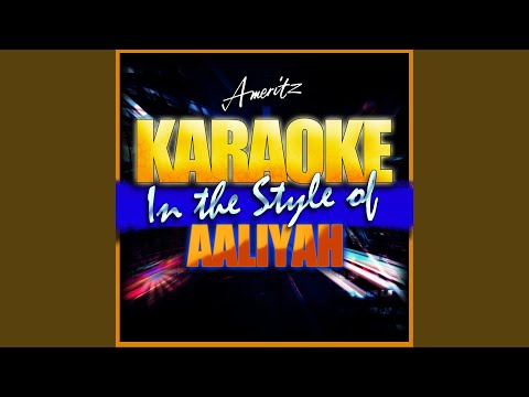I Don't Wanna (In the Style of Aaliyah) (Instrumental Version)