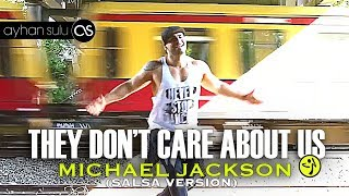 Zumba MICHAEL JACKSON - THEY DON'T CARE ABOUT US (SALSA VERSION) // by A. SULU