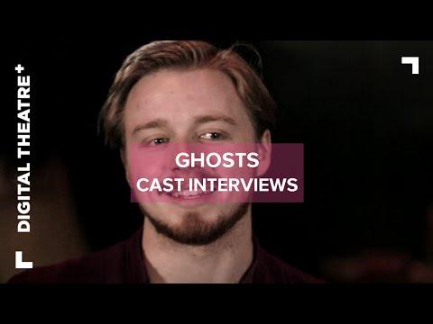 Ghosts -  Cast Interviews | Henrik Ibsen | Digital Theatre+