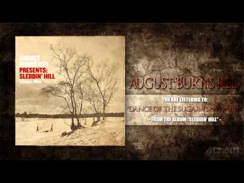 August Burns Red - Dance Of The Sugar Plum Fairy (New Song 2013)