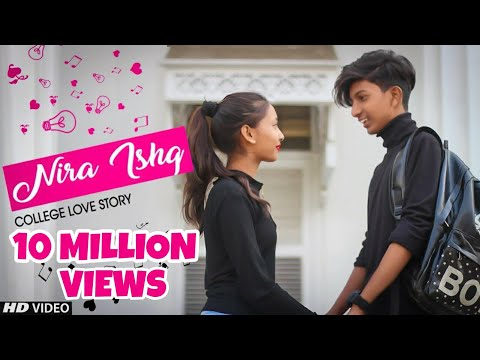 NIRA ISHQ : GURI - 2019 | College Wali Love Story | Music Video