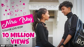 NIRA ISHQ : GURI - 2019 | School Love Story | Music Video