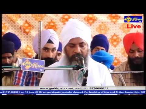 Sant Baba Sukhbir SinArdas Smagam  From Gurdwara Sri Darbar Sahib Village Kandhola  Date 13 June 18