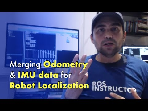 ROS Mastering LIVE-Show#2: Merging Odometry and IMU data for robot localization