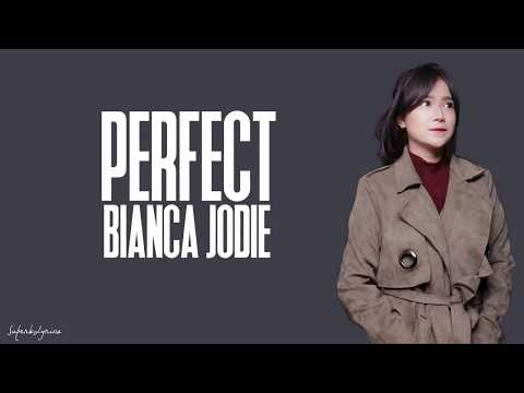 Bianca Jodie - Perfect / Lyrics (Indonesian Idol 2018)