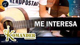 Como tocar Me Interesa - EL KOMANDER - En Guitarra (HD) Tutorial COMPLETO