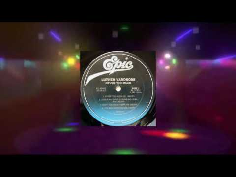 Luther Vandross - Never Too Much (Extended Rework Disco Love Remix Edit) [1981 HQ]