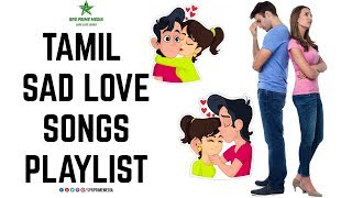 Tamil Love Sad Songs Collections Introduction | New | Old | Tamil Special Video HD 1080P