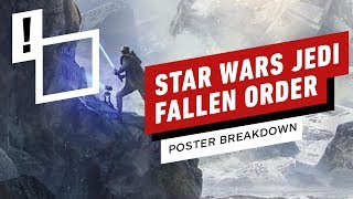 Star Wars Jedi: Fallen Order: 5 Hidden Details We Caught In The Poster