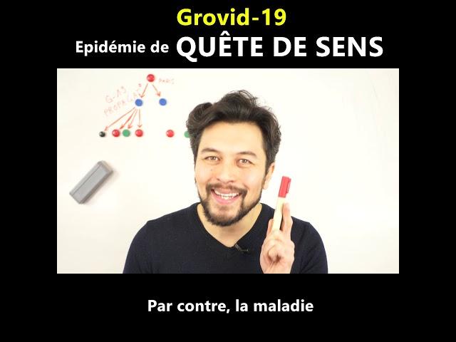 Grovid-19: épidémie de quête de sens - Karim Duval