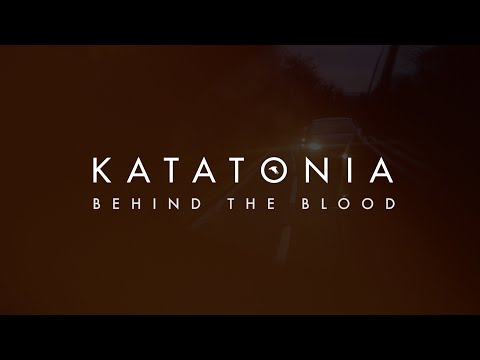 Katatonia - Behind The Blood (from City Burials)