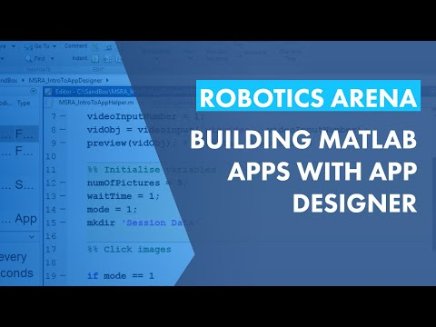 Building Apps with MATLAB and App Designer - MATLAB and Simulink Robotics Arena