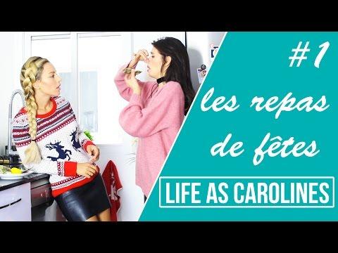 LES REPAS DES FÊTES - LIFE AS CAROLINES / Épisode 1