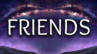 Justin Bieber ‒ Friends (Lyrics / Lyric Video) ft. BloodPop®