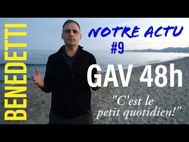 Notre Actu #9 GAV 48h -
