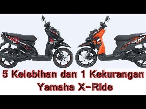 5 Kelebihan Dan 1 Kekurangan Yamaha X Ride
