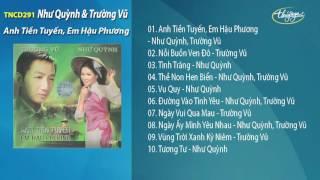 Anh Tiền Tuyến, Em Hậu Phương - Như Quỳnh & Trường Vũ