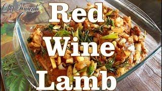 Red Wine Lamb How To Seasoning New Recipe | Recipes By Chef Ricardo