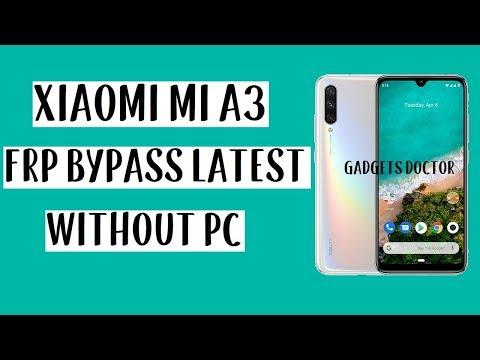 Xiaomi MI A3 FRP Bypass (Unlock Google Account) 9.0 - Without PC