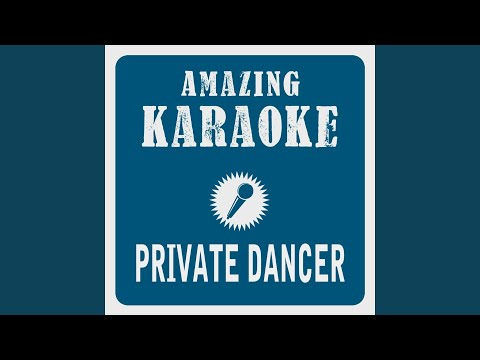 Private Dancer (Karaoke Version) (Originally Performed By Tina Turner) Mp3