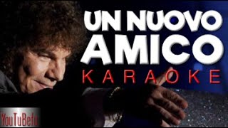 Download UN NUOVO AMICO (KARAOKE) MP3 song and Music Video