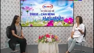 Cách giảm bệnh Stress - Căn bệnh xã hội hiện đại | Sức Khỏe 365