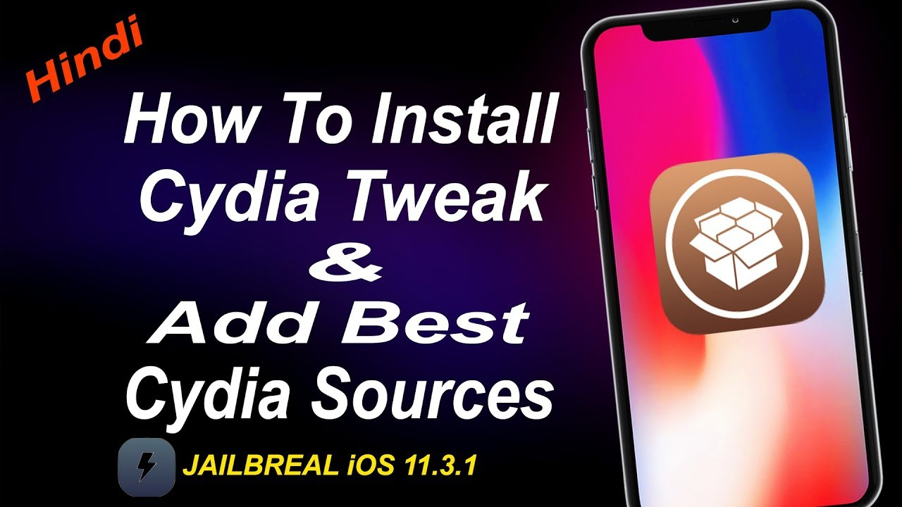 How To Install A Cydia Tweak And Add Best Cydia Sources iOS 11 3 1