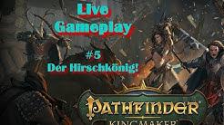 🔴Pathfinder: Kingmaker #5 - Der Hirschkönig!