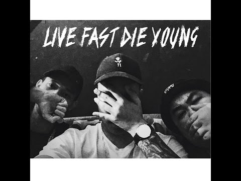 Live Fast Die Young_Frank LaBoi ft. N-Xist x Bukdamn