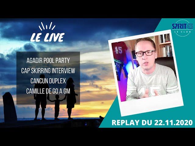 SPIRIT45 LIVE #18 Club Med - Replay du 22 Novembre - Cancun, Agadir, Cap Skirring, recrutement GO