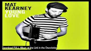 Mat Kearney  - Virginia Is For Lovers - LYRICS (NEW ALBUM DOWNLOAD 2011)