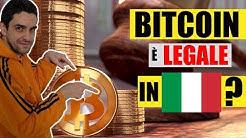 Bitcoin è legale in Italia oppure illegale?