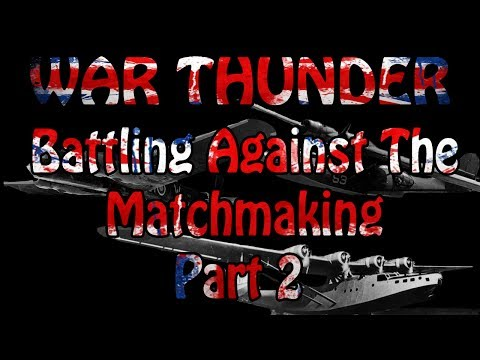war thunder 1.37 matchmaking