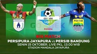 BIG MATCH! Persipura Jayapura vs Persib Bandung! - 15 Oktober 2018