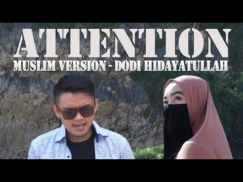 Attention (Muslim Version)  - Dodi Hidayatullah