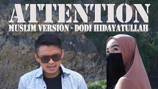 Download Mp3 Attention  Muslim Version   - Dodi Hidayatullah