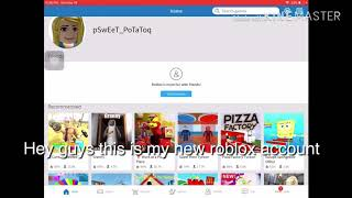 Add my roblox account :ppp