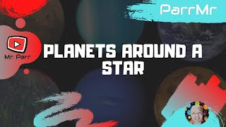 Planets Around a Star Song