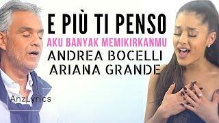 Gambar cover E PIÙ TI PENSO LYRICS | ANDREA BOCELLI | ARIANA GRANDE (TERJEMAHAN INDONESIA)