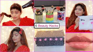 6 AMAZING BEAUTY HACKS You Must Try - Makeup, Hair & Beauty    Rinkal Soni