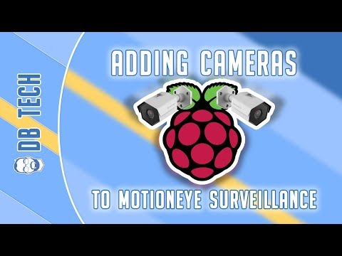 Adding Cameras to motionEye
