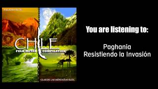 Paghania - Resistiendo la Invasión [Folk Metal Compilation Chile]