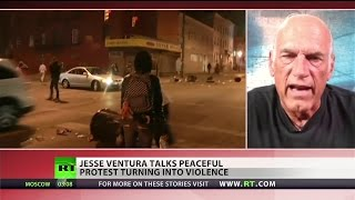 Jesse Ventura talks Baltimore, riots & protests